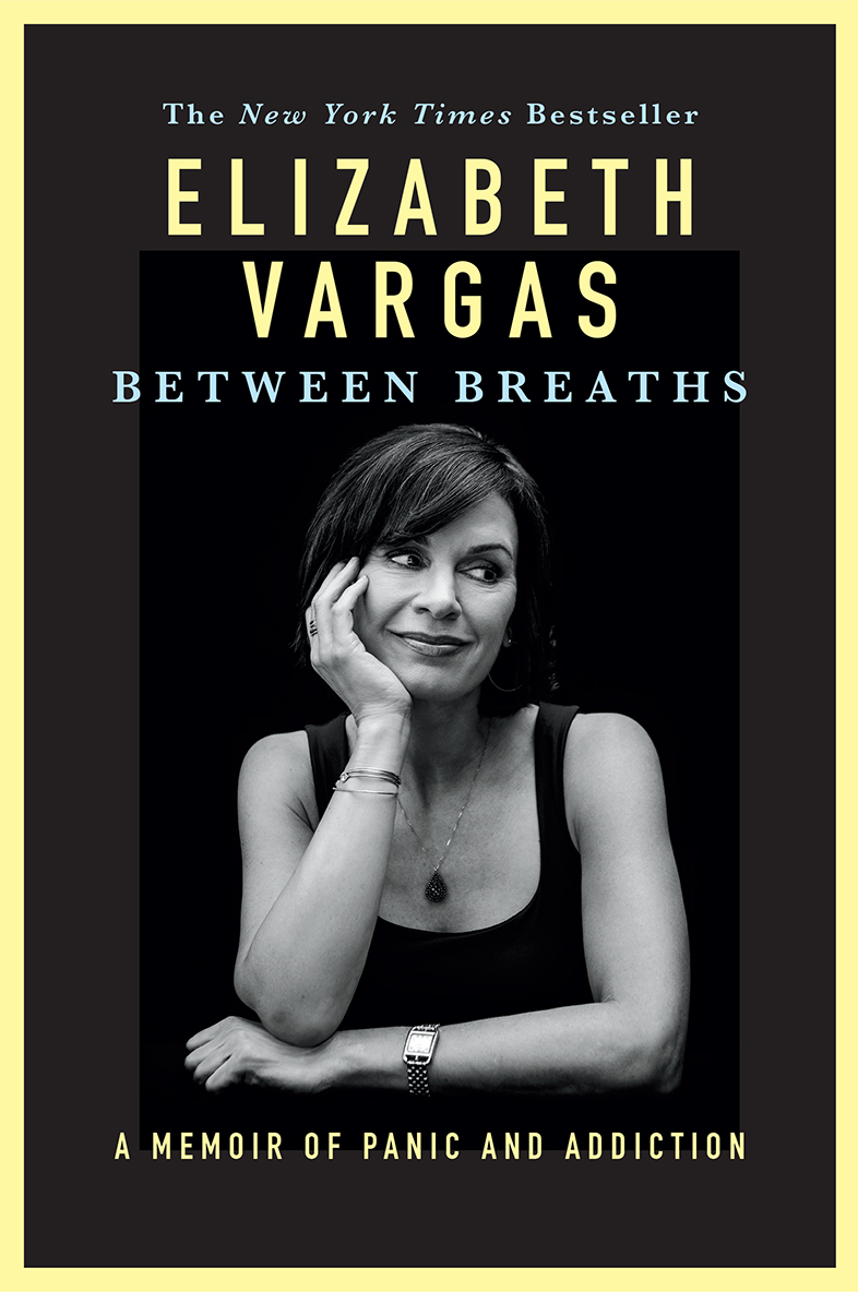 Elizabeth Vargas Between Breaths